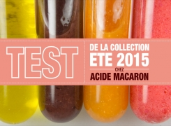 TEST : Collection été 2015 chez Acide Macaron