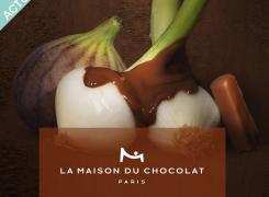 ACTU : La Maison du Chocolat : Des Chocolats aux petits Oignons
