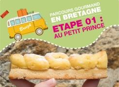 Parcours Gourmand en Bretagne : Visite Au Petit Prince