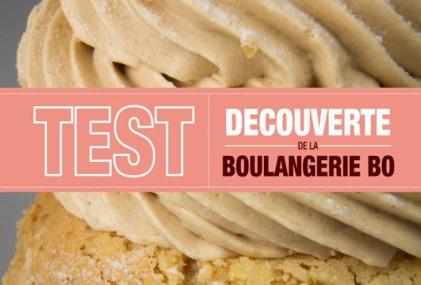 TEST : Découverte de la Boulangerie BO