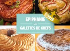 Epiphanie 2016 : notre sélection de Galettes des Rois