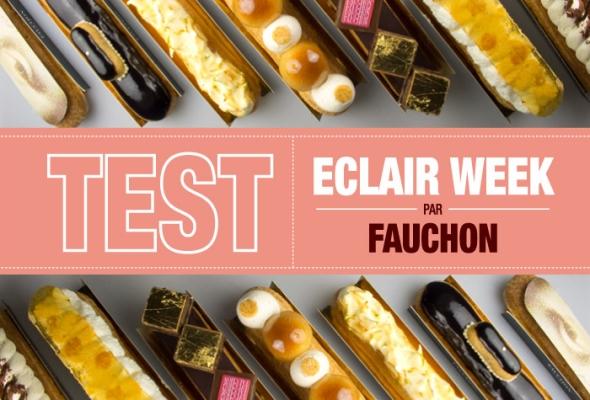 TEST : Éclair Week 2015 chez Fauchon, le coup de foudre ?