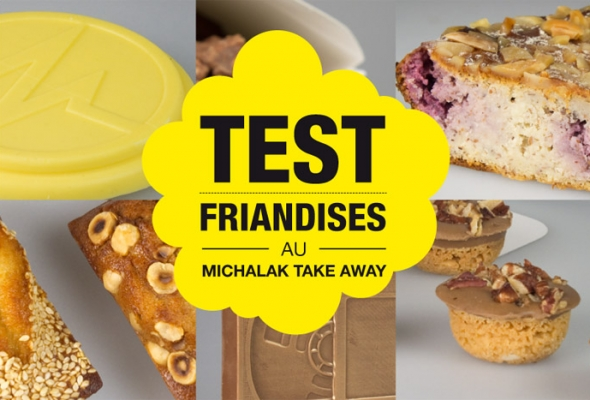 TEST : Diverses Friandises au Michalak Take Away