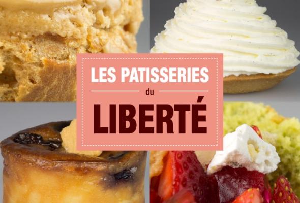 TEST : La boulangerie Pâtisserie Liberté, la gourmandise en toute impunité !