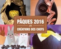 Pâques 2016 : 25 créations de grands Chefs